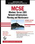 MCSE Windows Server 2003 Network Infrastructure Planning And Maintenance