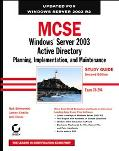 Mcse Windows Server 2003 Active Directory Planning, Implementation, And Maintenance 70-294