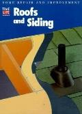 Roofs and Siding - Time Life Books - Hardcover - SPIRAL