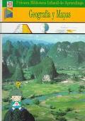 Geografia Y Mapas: Primera Biblioteca Infantil De Aprendizaje (Preschool/Elementary) (Spanis...