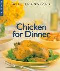 Williams-Sonoma Lifestyles: Chicken for Dinner