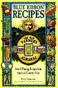 Blue Ribbon Recipes: Award-Winning Recipes from Americas Country Fairs