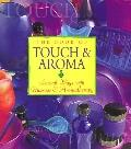 Book of Touch and Aroma: Sensual Ways with Massage and Aromatherapy - Cynthia Blanche - Hard...