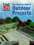 Complete Book of Outdoor Projects