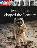 Events That Shaped the Century - The Staff of Time-Life Books - Library Binding