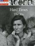 Hard Times: The 30s - Time-Life Books - Hardcover - REVISED