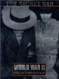 The Secret War (World War II Collector's Edition , Vol 29)