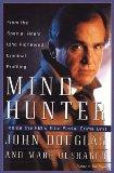 Mindhunter: Inside the Fbi's Elite Serial Crime Unit (G K Hall Large Print Book Series)
