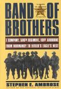 Band of Brothers (American History Series): E Company, 506th Regiment, 101st Airborne from N...