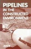 Pipelines in the Constructed Environment: Proceedings of the 1998 Pipeline Division Conferen...