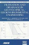 Filtration and Drainage: In Geotechnical/Geoenvironmental Engineering : October 18-21, 1998 ...