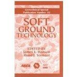 Soft Ground Technology: Proceedings of the Soft Ground Technology Conference, Sponsored by t...