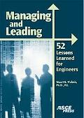 Managing and Leading 52 Lessons Learned for Engineers