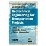 Geotechnical Engineering for Transportation Projects: Proceedings of Geo-trans 2004, July 27...