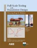Full-Scale Testing and Foundation Design (Geotechnical Special Publication (GSP) 227