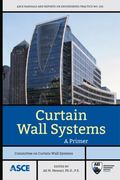 Curtain Wall Systems : A Primer