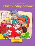I like Sunday School: Preschool and Activity Coloring Fun