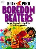 Backpack Boredom Beaters: Tear-out Bible Puzzles and Activities for Lunchtime or Any Time - ...