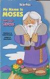 My Name Is Moses: Fun with Words (My Bible Pals)