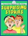 Surprising Stories Three Read Aloud Stories With a Message
