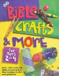Bible Crafts and More for Ages 2-4