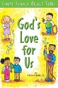 God's Love For Us Simple Science Object Talks