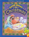 My Good Night Christmas: With Read and Sing-along CD