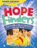 Hope Finders 13 Fun Filled Bible Lessons About Hope