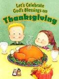 Let's Celebrate God's Blessings on Thanksgiving