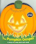 Pumpkin Gospel A Story Of A New Start With God!