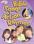 Bible Songs & Action Rhymes Ages 3 - K