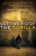 Getting Rid of the Gorilla