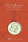 Christmas Programs for the Church (Holiday Program Books)