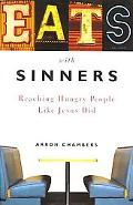 Eats with Sinners: Reaching Hungry People Like Jesus Did