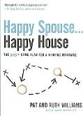 Happy Spouse . . . Happy House: The BEST Game Plan for a Winning Marriage