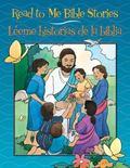 Read to Me Bible Stories : L�eme Historias de la Biblia