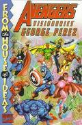 Avengers Visionaries: The Art of George Perez