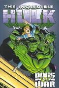 Incredible Hulk Dogs of War