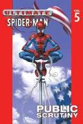 Ultimate Spider-Man Public Scrutiny