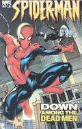 Marvel Knights Spider-man Down Among The Dead Men
