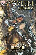 Wolverine: Origins, Volume 5: Deadpool