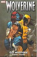 Wolverine: Get Mystique TPB: Get Mystique TPB