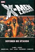 Legacy: Divided He Stands