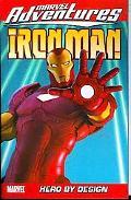 Marvel Adventures Iron Man Volume 3: Hero by Design Digest: Hero by Design Digest