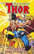 Thor By Dan Jurgens & John Romita Jr. Volume 1 TPB (Marvel Comics Heroes Return)