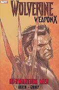 Wolverine: Weapon X, Vol. 1: The Adamantium Men
