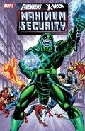 Avengers / X-MEN : Maximum Security