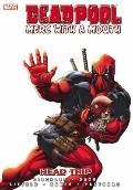 Deadpool: Merc With A Mouth Volume 1 - Head Trip Premiere HC