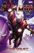 Invincible Iron Man - Stark Resilient