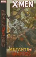 X-Men: Curse of the Mutants: Mutants vs. Vampires TPB